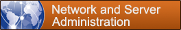 Network and Server Administration